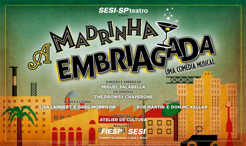 """Photo of """"A Madrinha Embriagada"""" estreia em São Paulo"""