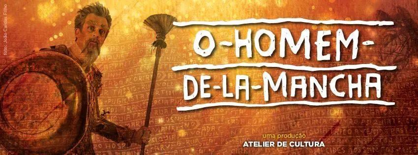"""Photo of Atelier de Cultura abre audição para a nova temporada de """"O Homem de La Mancha"""""""