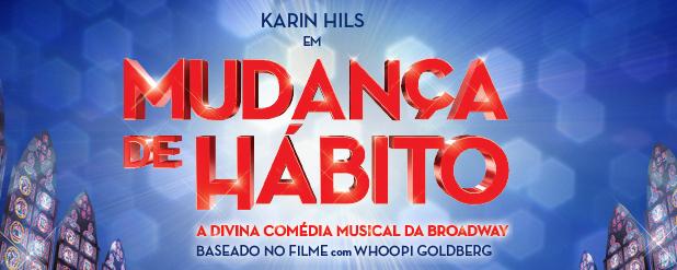 """Photo of """"Mudança de Hábito"""" abre venda geral de ingressos"""