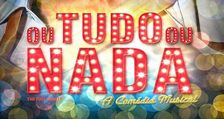 """Photo of Comédia musical """"Ou Tudo Ou Nada"""" chega à São Paulo"""