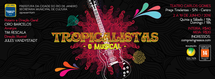 "Photo of ""Tropicalistas, o Musical"", celebra parceria de Ciro Barcelos e Tim Rescala"