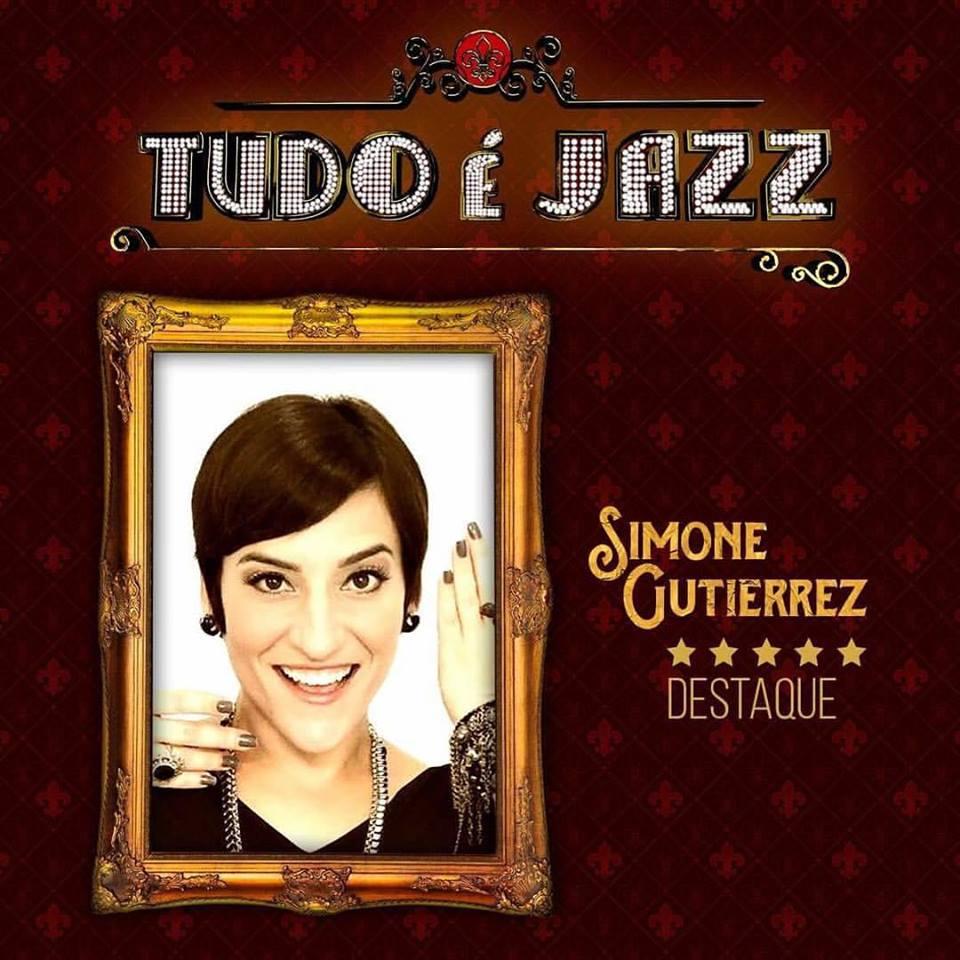 "Photo of Simone Gutierrez é o primeiro nome anunciado de ""Tudo é Jazz"""