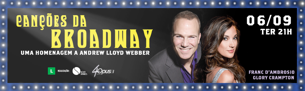 Photo of Franc D´Ambrosio e Glory Crampton homenageiam Andrew Lloyd Webber em show especial