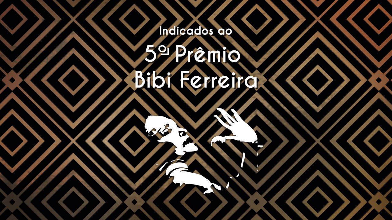 Photo of Prêmio Bibi Ferreira anuncia indicados da 5ª edição