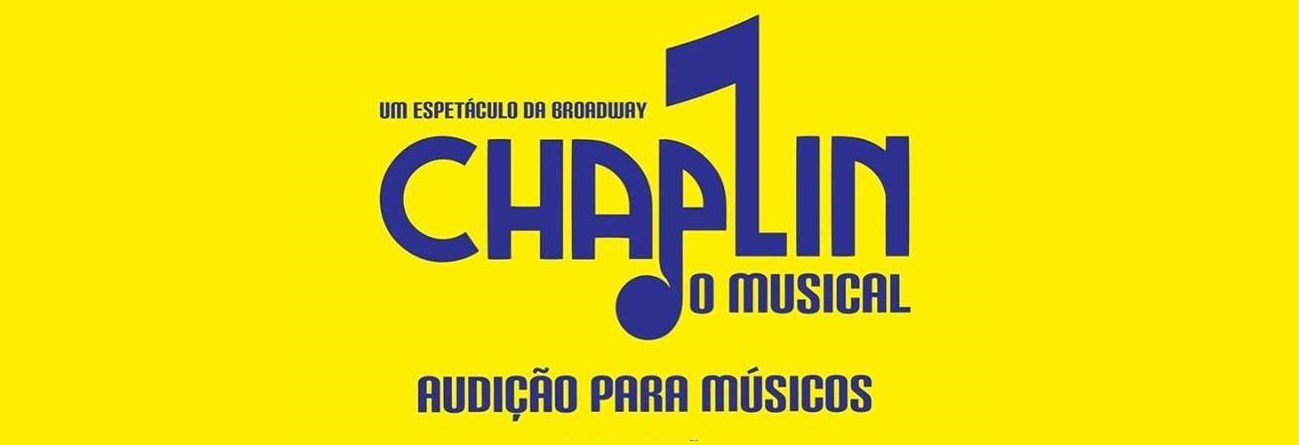 "Photo of ""Chaplin – O Musical"" abre audição para músicos"