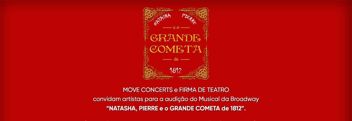 """Photo of Move Concerts e Núcleo Experimental abrem audições para """"Natasha, Pierre e o Grande Cometa de 1812"""""""