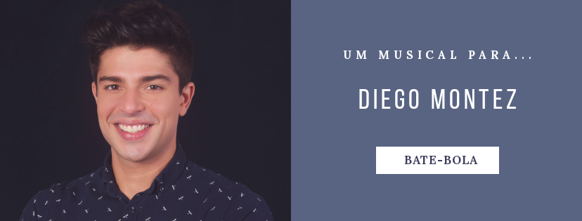 Photo of Um musical para… Diego Montez