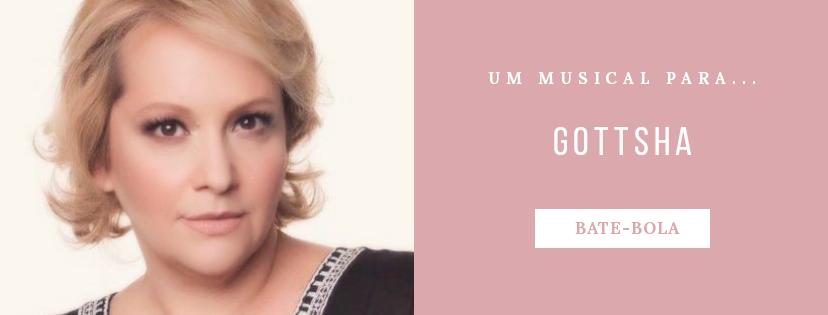 Photo of Um musical para… Gottsha