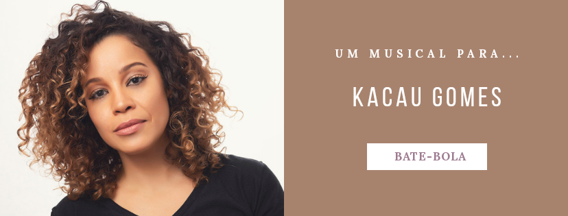 Photo of Um musical para… Kacau Gomes