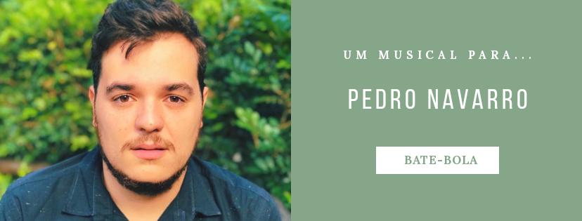 Photo of Um musical para… Pedro Navarro