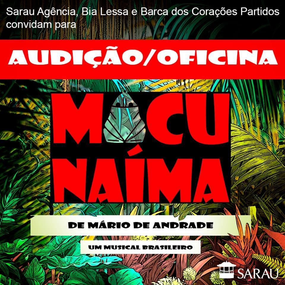 """Photo of Sarau Agência abre audição para espetáculo musicado """"Macunaíma"""""""