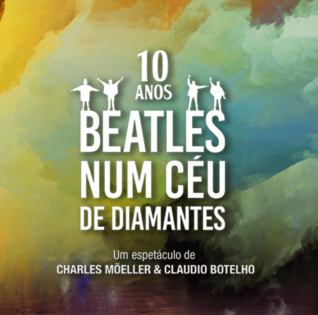 "Photo of ""Beatles Num Céu De Diamantes"" retorna para celebrar 10 anos de lançamento do musical"