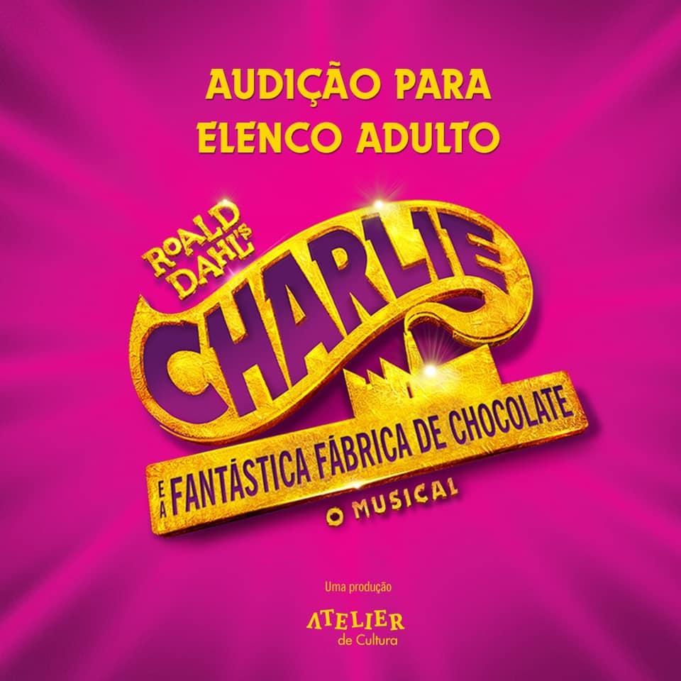 Photo of 'Charlie e A Fantástica Fábrica de Chocolate' abre audição para adultos