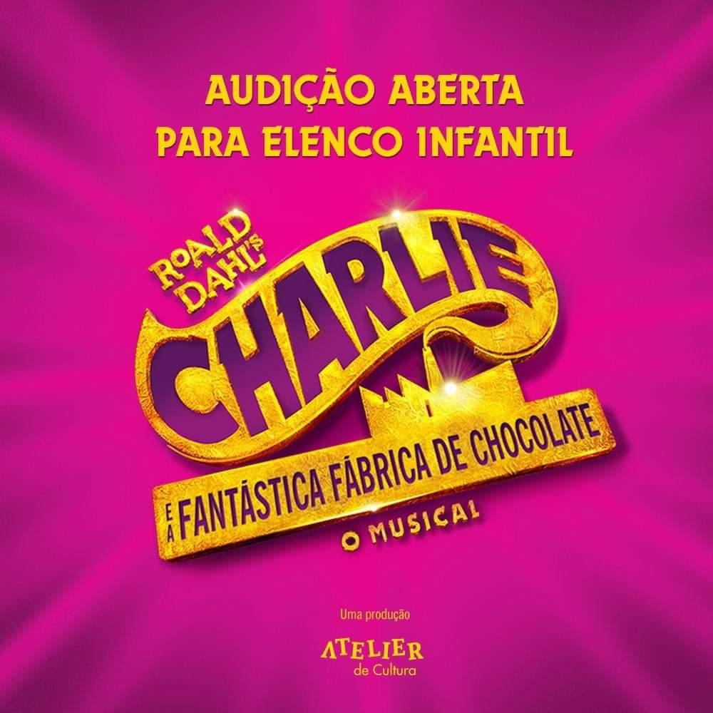 """Photo of Atelier de Cultura abre audição para """"Charlie e a Fantástica Fábrica de Chocolate"""""""