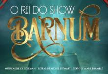 Photo of 'Barnum – O Rei do Show', primeiro musical da Barho Produções, abre audições